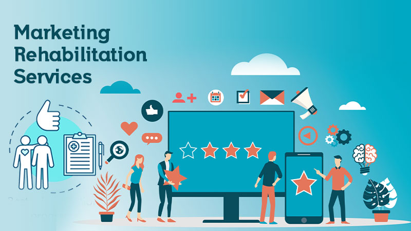 marketing rehabilitation services