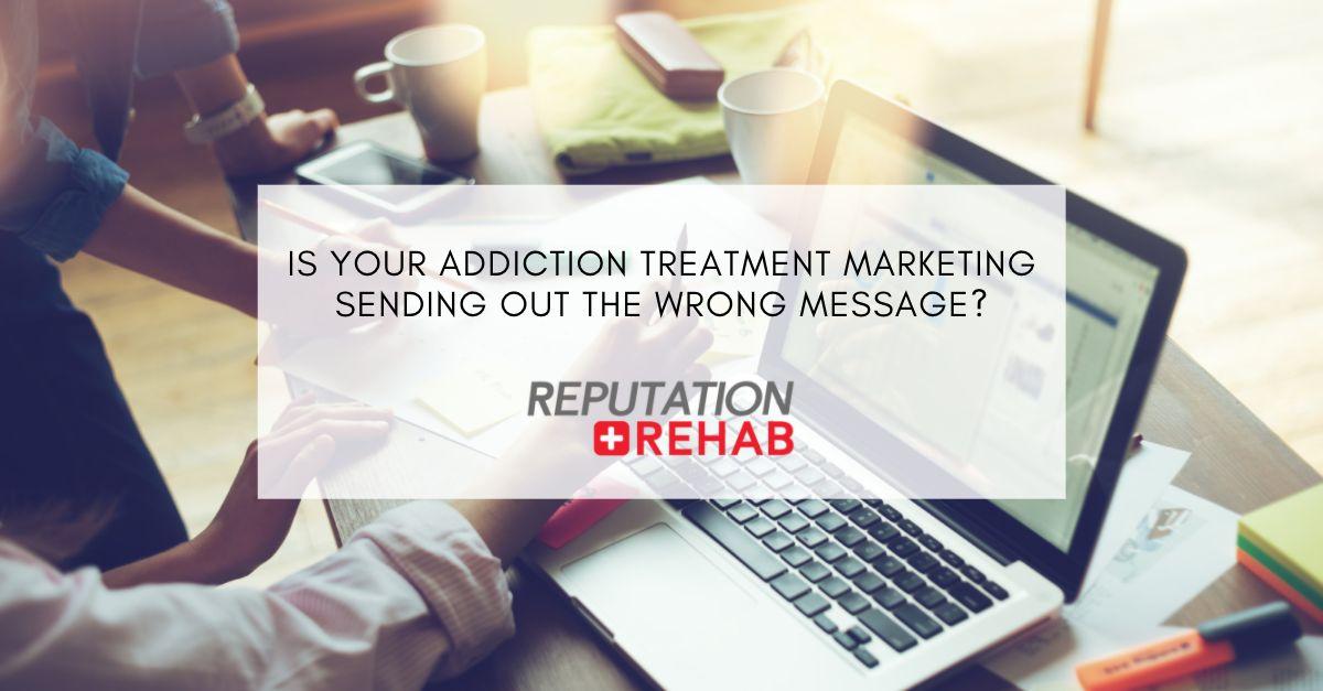 addiction treatment marketing